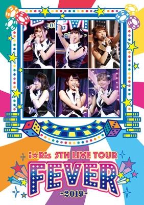 i☆Ris 5th Live Tour 〜FEVER〜
