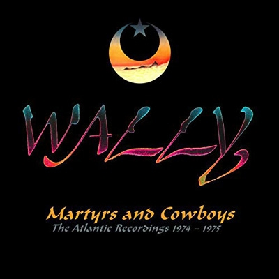 Martyrs And Cowboys: The Atlantic Recordings 1974-1975