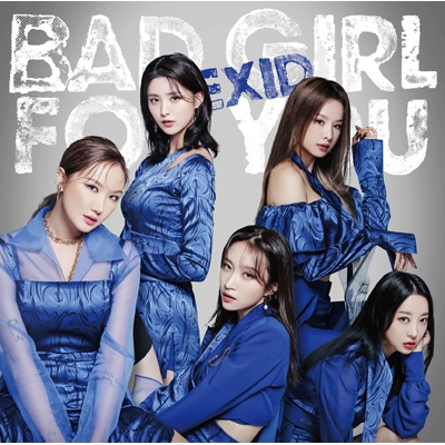 Bad Girl For You 【初回限定盤B】(CD+DVD+グッズ)