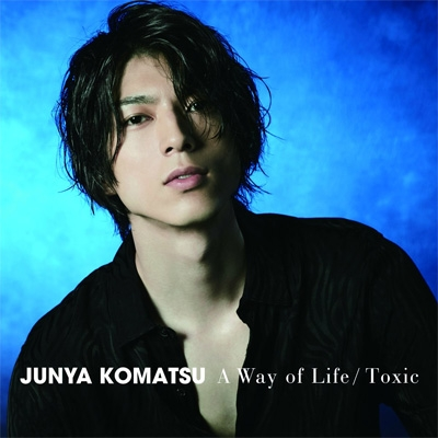 A Way of Life/Toxic 【Type-2】(+DVD)