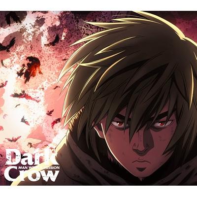 Dark Crow 【アニメ盤】(+DVD)