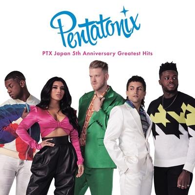 PTX Japan 5th Anniversary Greatest Hits