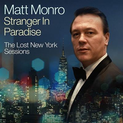 Stranger In Paradise -The Lost New York Sessions
