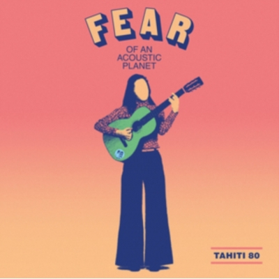 Fear Of An Acoustic Planet (アナログレコード)