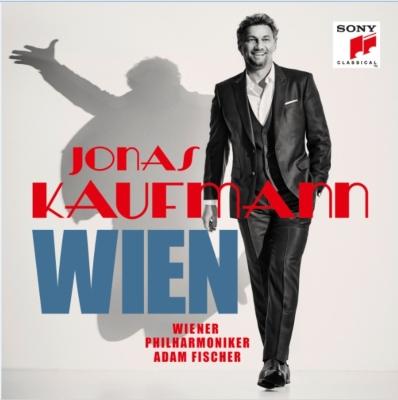 『ウィーン〜オペレッタのアリアと愛唱歌集』 ヨナス・カウフマン、アダム・フィッシャー&ウィーン・フィル