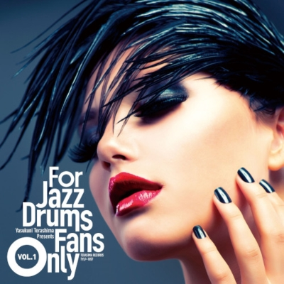 For Jazz Drums Fans Only Vol.1 (アナログレコード/寺島レコード)