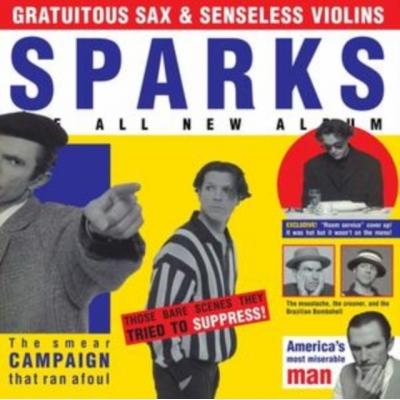 Gratuitous Sax & Senseless Violins (2019 Remaster)