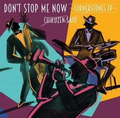 Don't Stop Me Now -cornerstones Ep-(アナログレコード)