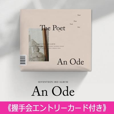 《握手会エントリーカード付き》 3RD ALBUM: An Ode (VER.2 /The Poet)