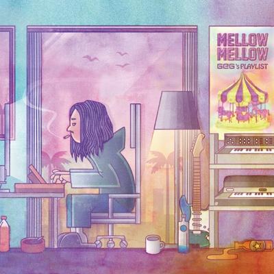 Mellow Mellow〜GeG's PLAYLIST〜(アナログレコード)