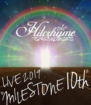 "Hilcrhyme LIVE 2019 ""MILESTONE 10th"" (Blu-ray)"