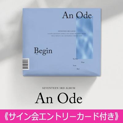 《サイン会エントリーカード付き》 3RD ALBUM: An Ode (VER.1 /Begin)