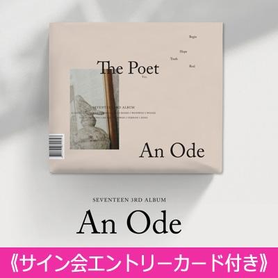 《サイン会エントリーカード付き》 3RD ALBUM: An Ode (VER.2 /The Poet)