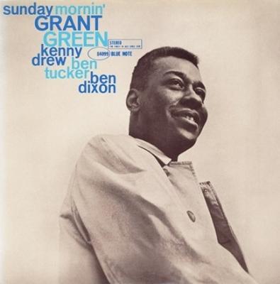 Sunday Morning (180グラム重量盤レコード/Slow Down) : Grant Green ...