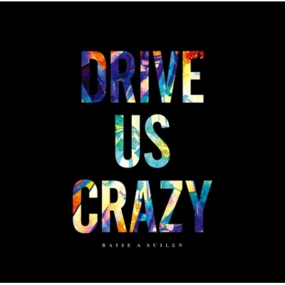 DRIVE US CRAZY 【Blu-ray付生産限定盤】
