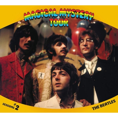 MAGICAL MYSTERY TOUR Sessions #2