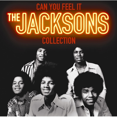 Can You Feel It: The Collection