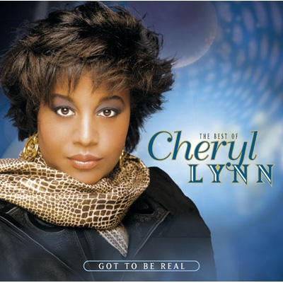 Best Of Cheryl Lynn: Got To Be Real