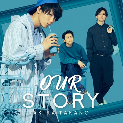 OUR STORY 【DVD付A盤】