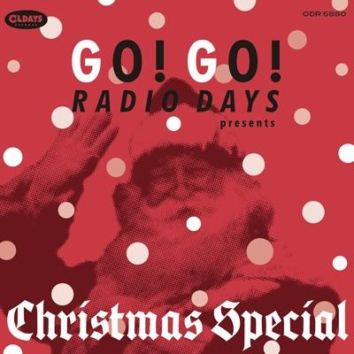 Go! Go! Radio Days Presents Christmas Special