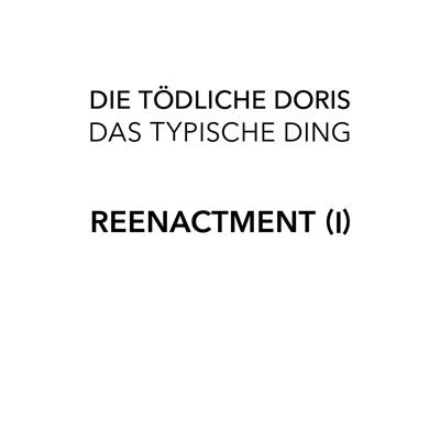 Das Typische Ding-reenactment (I)特徴的なアレ: 再現 (I)