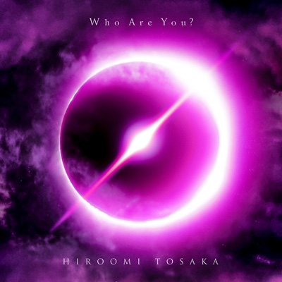 Who Are You? 【初回生産限定盤】(+DVD)