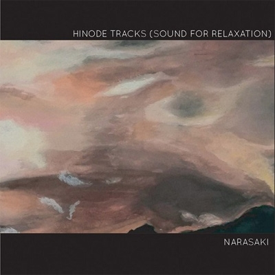 HINODE TRACKS (SOUND FOR RELAXATION)