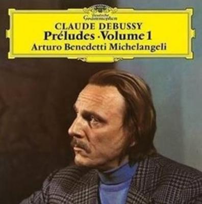 前奏曲集第1巻 : アルトゥーロ・ベネデッティ・ミケランジェリ (アナログレコード/Deutsche Grammophon)