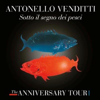 Sotto Il Segno Dei Pesci: The Anniversary Tour