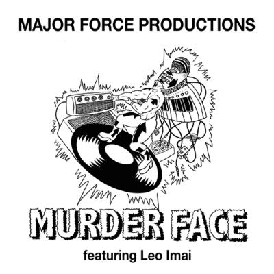 MURDER FACE feat.Leo Imai (12インチシングルレコード)