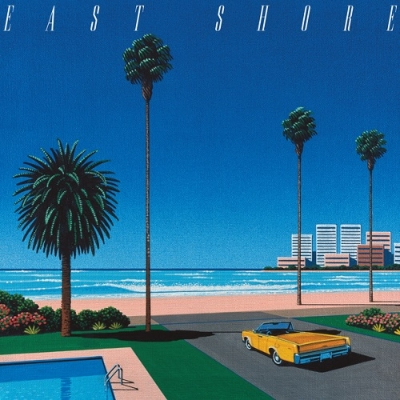EAST SHORE(2ndプレス)(カラーヴァイナル仕様/アナログレコード)