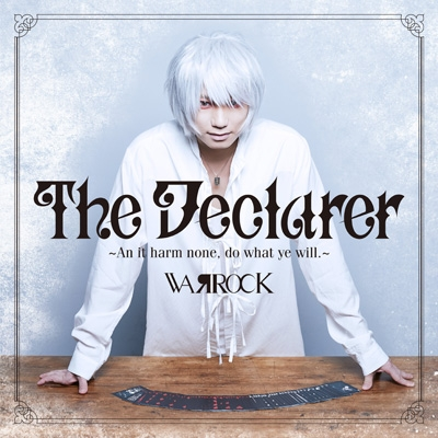 The Declarer 〜An it harm none, do what ye will.〜
