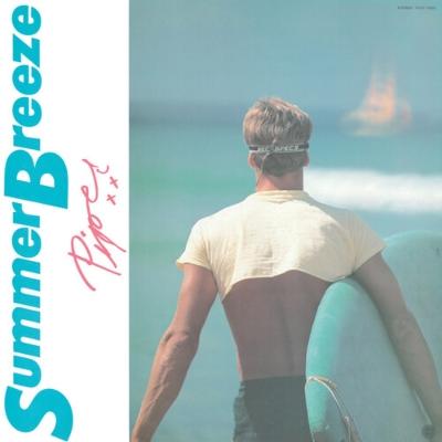 Summer Breeze (2枚組アナログレコード/Ship To Shore)
