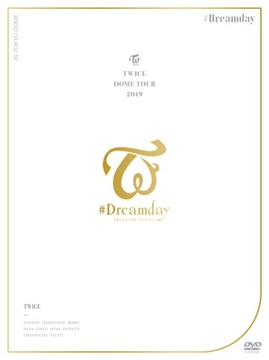 "TWICE DOME TOUR 2019 ""#Dreamday"" in TOKYO DOME [First Press Limited Edition] (DVD)"