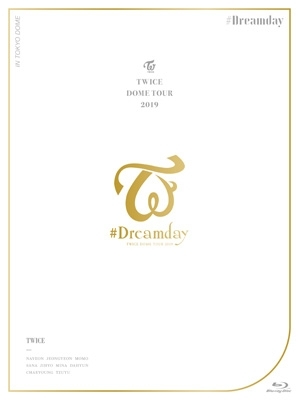 "TWICE DOME TOUR 2019 ""#Dreamday"" in TOKYO DOME [First Press Limited Edition] (Blu-ray)"
