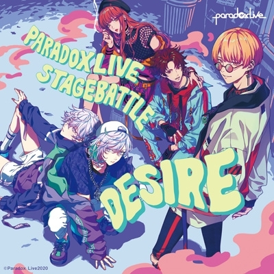 "Paradox Live Stage Battle ""DESIRE"""