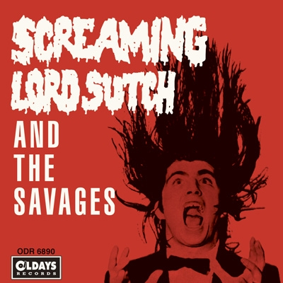 Screaming Lord Such And The Savages