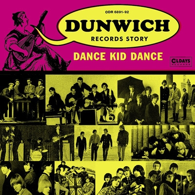 Dance Kid Dance〜dunwich Records Story