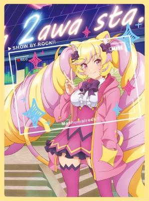 TVアニメ「SHOW BY ROCK!!ましゅまいれっしゅ!!」第2巻