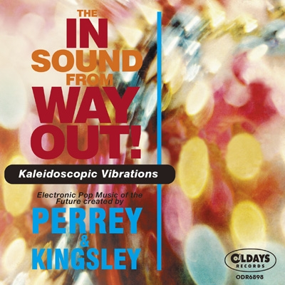 In Sound From Way Out / Kaleidoscopic Vibrations