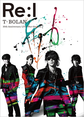 T-BOLAN 30th Anniversary LIVE Tour 「the Best」〜励〜