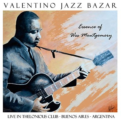 Essence Of Wes Montgomery: Live Thelonious Club (2CD)