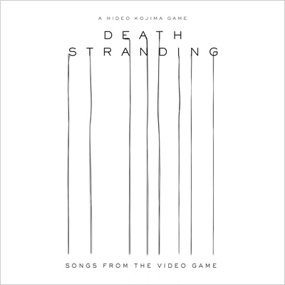 Death Stranding (Songs From The Video Game)