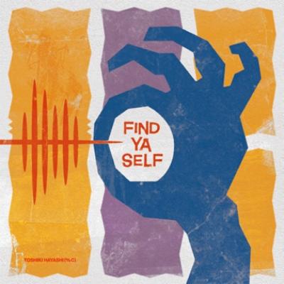 FIND YA SELF (アナログレコード)