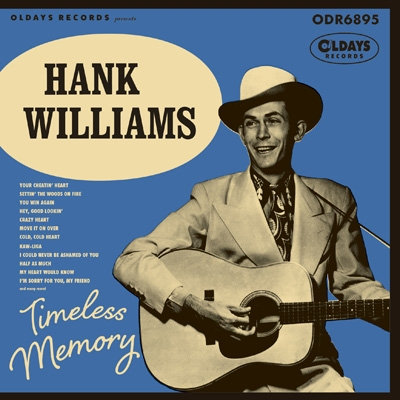 Timeless Memory -hank Williams Song Book-