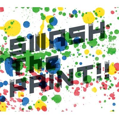Smash The Paint!!【初回限定盤】(+DVD)