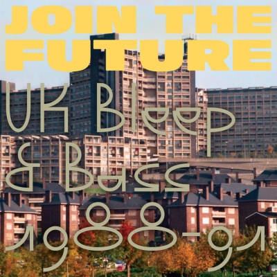 Join The Future -Uk Bleep & Bass 1988-1991 (2枚組12インチレコード)