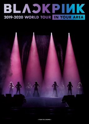 BLACKPINK 2019-2020 WORLD TOUR IN YOUR AREA -TOKYO DOME-【初回限定盤】(2Blu-ray)