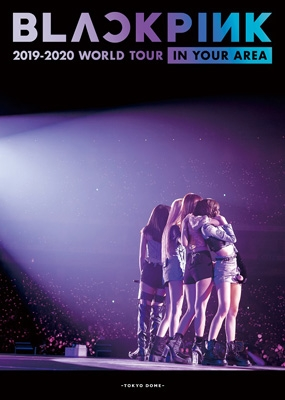 BLACKPINK 2019-2020 WORLD TOUR IN YOUR AREA -TOKYO DOME-【初回限定盤】(2DVD)