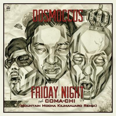 Friday Night feat.COMA-CHI (MOUNTAIN MOCHA KILIMANJARO Remix Vocal)/ (MOUNTAIN MOCHA KILIMANJARO Remix Instrumental)(7インチシングルレコード)